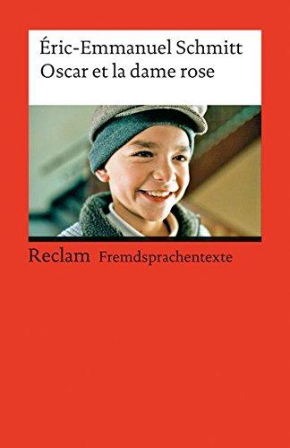 Oscar Et La Dame Rose  Französischer Text Mit Deutschen Worterklärungen. B1  GER   Reclams Universal Bibliothek