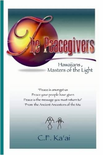 Download The Peacegivers, Hawaiians, Masters of the Light pdf