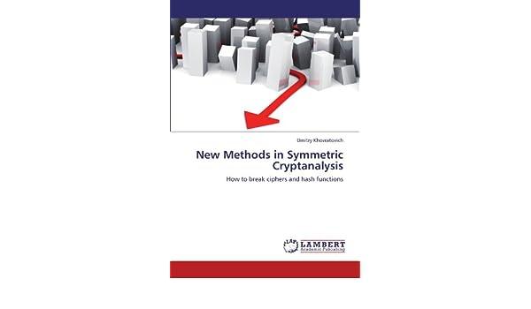 New Methods in Symmetric Cryptanalysis: How to break ciphers