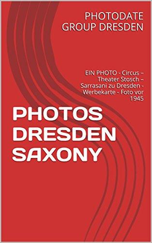 Amazon.com: PHOTOS DRESDEN SAXONY: EIN PHOTO - Circus – Theater ...