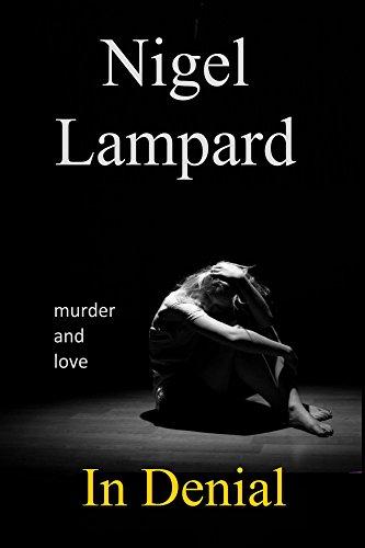 In Denial: murder and love