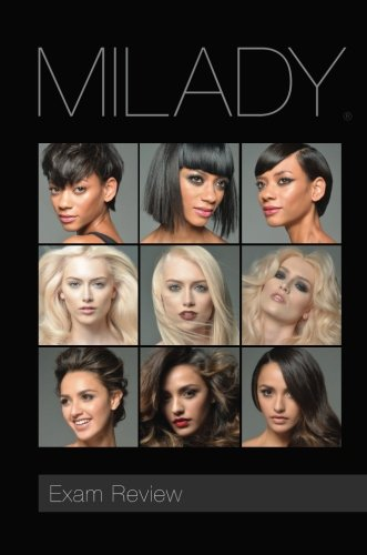 (Exam Review Milady Standard Cosmetology 2016 (Milday Standard Cosmetology Exam Review))