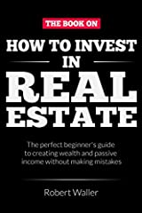 Buy the paperback version of this book and get the Kindle version for free! If you want to learn about how to make real estate properties an investment option that will create a lucrative passive income, then keep reading.Whether you are a fi...