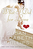 What I Did for Love: A Novel (Wynette, Texas Book 5)