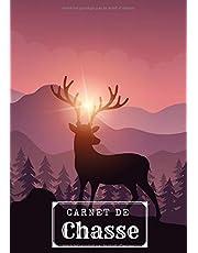 Carnet de Chasse: Journal de bord pour Chasseur | Gardez une trace de vos sessions de chasse | Notez les Espèces et Gibier Capturé, Météo, Terrain, etc | Grand Format | 101 pages | Cadeau Idéal.