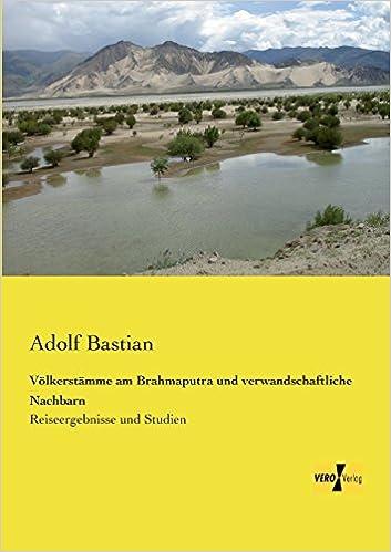Book Voelkerstaemme am Brahmaputra und verwandschaftliche Nachbarn: Reiseergebnisse und Studien