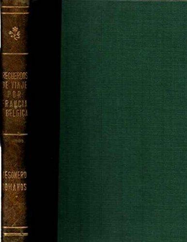Descargar Libro Recuerdos De Viaje Por Francia Y Bélgica De Ramón Ramón De Mesonero Romanos