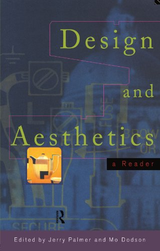 Design and Aesthetics: A Reader