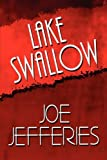 Lake Swallow, Joe Jefferies, 1607496437
