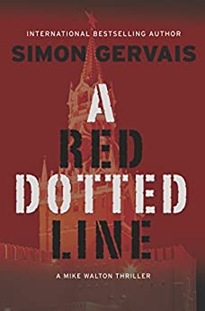 A Red Dotted Line: A Mike Walton Thriller by [Gervais, Simon]
