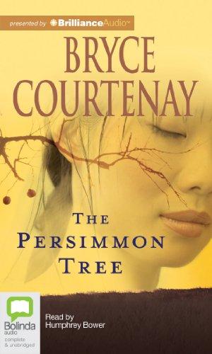 """The Persimmon Tree"" av Bryce Courtenay"
