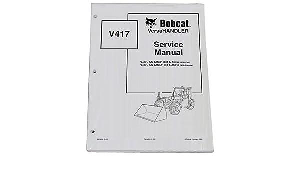 v 417 repair manualarray amazon com bobcat v417 telehandler repair workshop service manual rh amazon com
