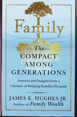 Family: The Compact Among Generations