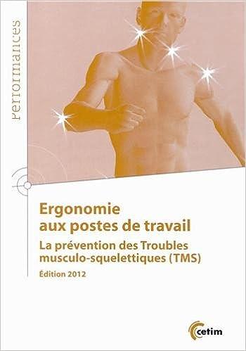 Télécharger en ligne Ergonomie aux postes de travail : La prévention des troubles musculo-squelettiques pdf, epub