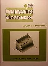 Engineering Mechanics: Dynamics v. 2