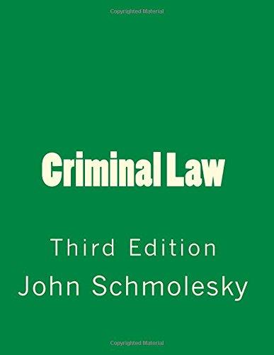 Criminal Law: Third Edition