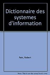 DICTIONNAIRE DES SYSTEMES D'INFORMATION. Lexiques anglais-français et français-anglais