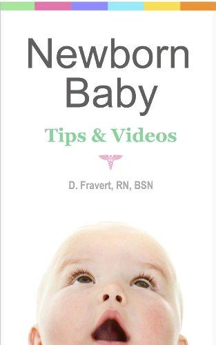 Newborn Baby: Tips & Videos