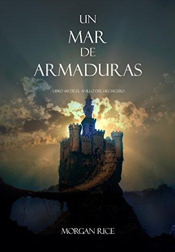 Un Mar De Armaduras (Libro #10 De El Anillo Del Hechicero) (Spanish