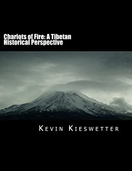 Chariots of Fire: A Tibetan Historical Perspective by [Kieswetter, Kevin]