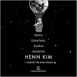 Noche estrellada, sueños inquietos de Henn Kim