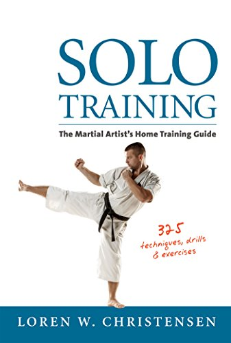 Martial Arts Strength Training (Solo Training: The Martial Artist's Home Training Guide)