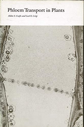 Phloem Transport in Plants (A Series of books in biology)