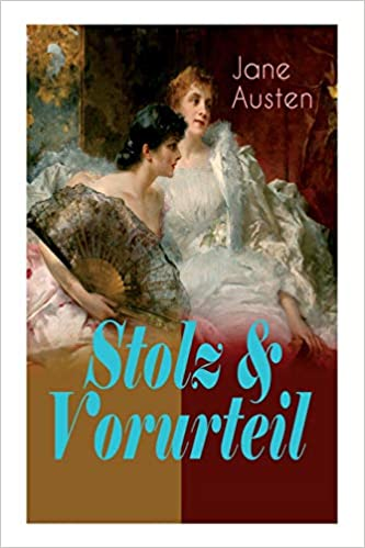 Stolz & Vorurteil por Jane Austen