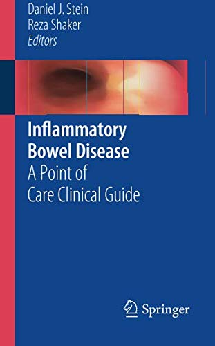 Inflammatory Bowel Disease: A Point of Care Clinical Guide - Inflammatory Bowel Disease Ibd