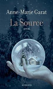 vignette de 'Source (La) (Anne-Marie Garat)'