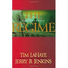 The Regime: Evil Advances  Before They Were Left Behind