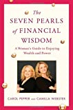 img - for The Seven Pearls of Financial Wisdom: A Woman's Guide to Enjoying Wealth and Power book / textbook / text book