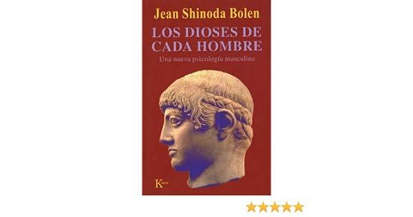 Amazon los dioses de cada hombre una nueva psicologia amazon los dioses de cada hombre una nueva psicologia masculina spanish edition ebook jean shinoda bolen kindle store fandeluxe Images