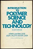Introduction to Polymer Science and Technology, Herman S. Kaufman, Joseph J. Falcetta, 0471014931