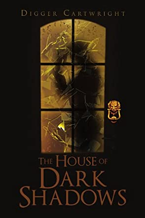 The House of Dark Shadows
