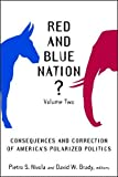 img - for 2: Red and Blue Nation?: Consequences and Correction of America's Polarized Politics book / textbook / text book