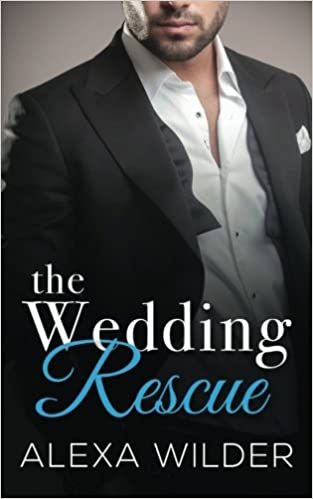 The Wedding Rescue (The Alpha Billionaire Club Book 1) free download