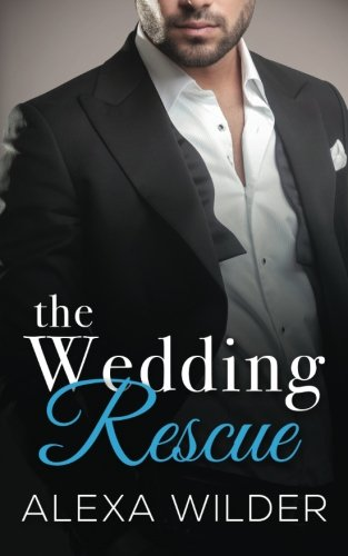 The Wedding Rescue, Complete Series (Volume 6)