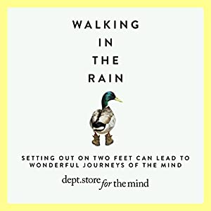 Walking in the Rain (Dept Store for the Mind) Audiobook