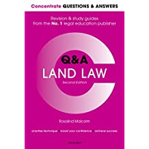 Concentrate Questions and Answers Land Law: Law Q&A Revision and Study Guide (Concentrate Questions & Answers Book 1)