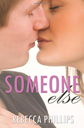 Read Online Someone Else (Just You #2) (Volume 2) PDF