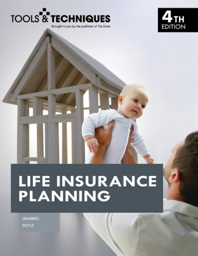Tools and Techniques of Life Insurance Planning (Tools...