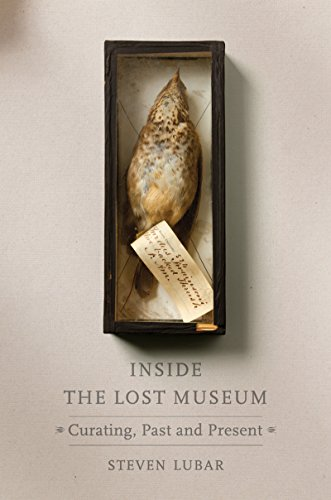 Amazon inside the lost museum curating past and present ebook inside the lost museum curating past and present by lubar steven fandeluxe Image collections