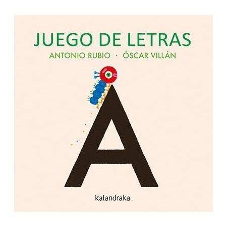 Juego de letras (Acartonados) por Antonio Rubio Herrero,Óscar Villán Seoane