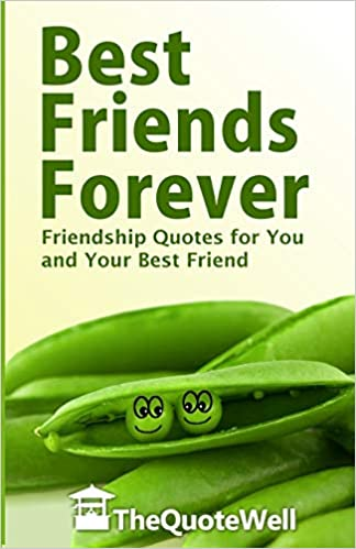 Best Friends Forever Friendship Quotes For You And Your Best Friend