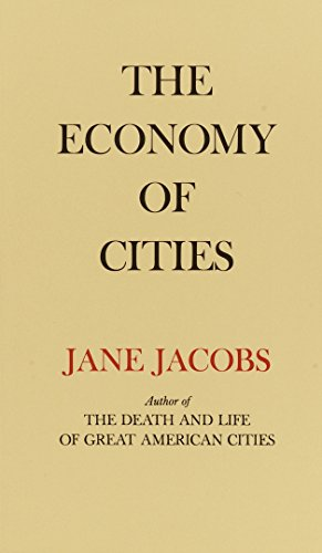 The Economy of Cities [Jane Jacobs] (De Bolsillo)
