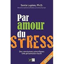 Par amour du stress (French Edition)