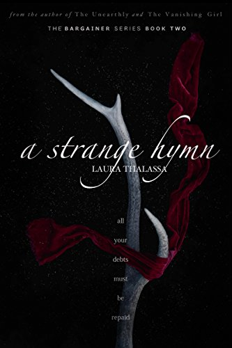 Amazon a strange hymn the bargainer book 2 ebook laura a strange hymn the bargainer book 2 by thalassa laura fandeluxe