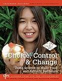 Choice, Control, Pamela A. Koch EdD, RD, 0915873559