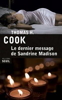 Le dernier message de Sandrine Madison par Cook